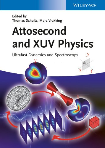 9783527411245: Attosecond and XUV Physics: Ultrafast Dynamics and Spectroscopy