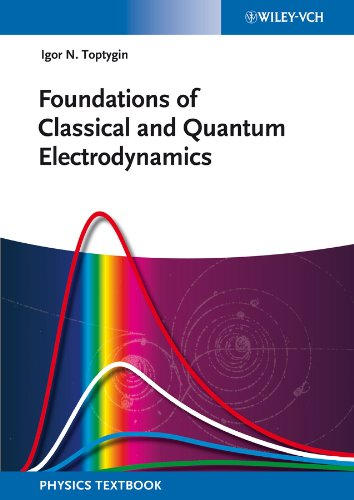 9783527411535: Foundations of Classical and Quantum Electrodynamics