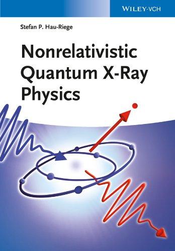 9783527411603: Nonrelativistic Quantum X-Ray Physics