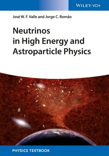 9783527411979: Neutrinos in High Energy and Astroparticle Physics