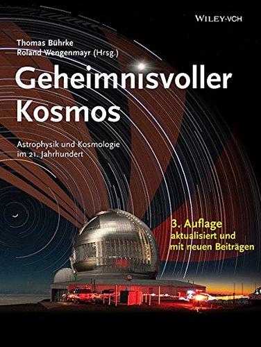 9783527412679: Geheimnisvoller Kosmos: Astrophysik und Kosmologie im 21. Jahrhundert