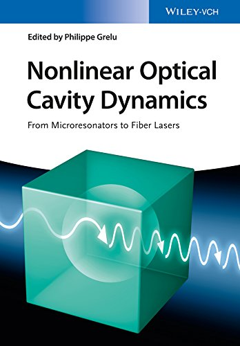 9783527413324: Nonlinear Optical Cavity Dynamics: From Microresonators to Fiber Lasers