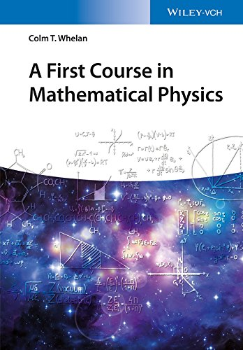 9783527413331: A First Course in Mathematical Physics (No Longer Used)