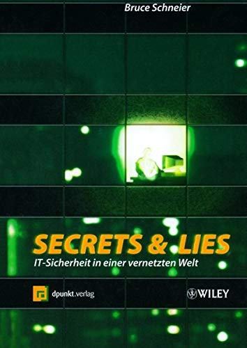 9783527500215: Secrets and Lies: IT - Sicherheit in Einer Vernetzten Welt