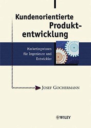 Kundenorientierte Produktentwicklung: Josef Gochermann