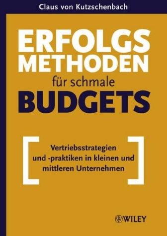 9783527501090: Erfolgsmethoden Fur Schmale Budgets: Vertriebsstrategien Und -praktiken in Kleinen Und Mittleren Unternehmen