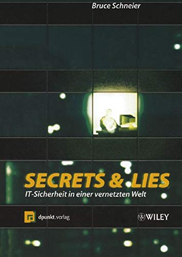 9783527501281: Secrets and Lies: IT-Sicherheit in Einer Vernetzten Welt