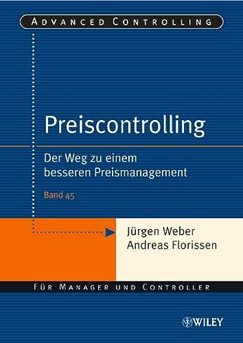 9783527501403: Preiscontrolling: Der Weg zu einem besseren Preismanagement (Advanced Controlling)