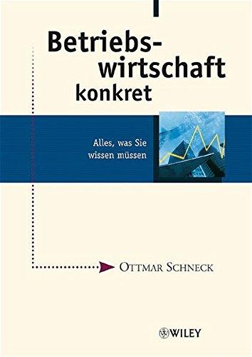 9783527501939: Betriebswirtschaft Konkret: Alles, Was Sie Wissen Mussen (German Edition)