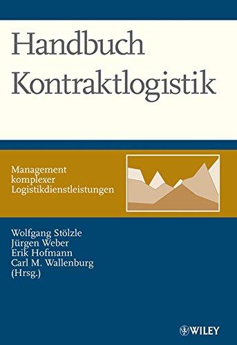 Handbuch Kontraktlogistik: Wolfgang Stölzle