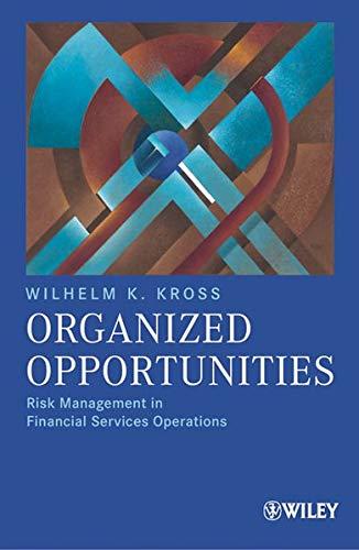 Organized Opportunities: Wilhelm Kross