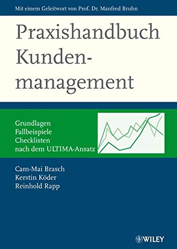 Praxishandbuch Kundenmanagement: Reinhold Rapp