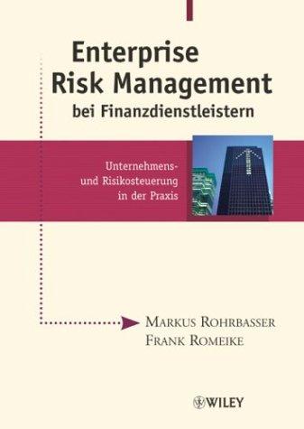 9783527502608: Enterprise Risk Management Bei Finanzdienstleistern: Unternehmens- Und Risikosteuerung in Der Praxis