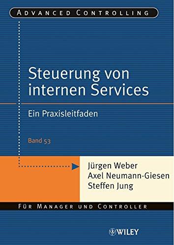 9783527502622: Steuerung Interner Servicebereiche: Ein Praxisleitfaden (Advanced Controlling) (English, German and German Edition)