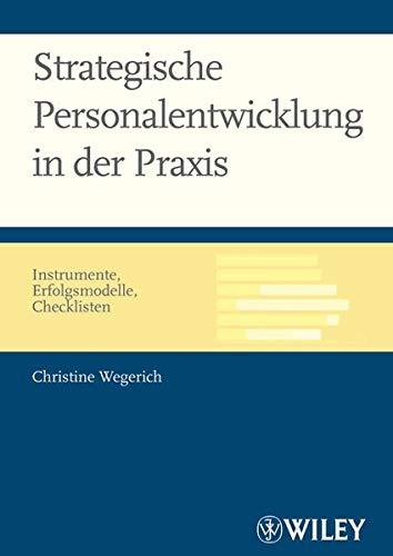 9783527502783: Strategische Personalentwicklung in der Praxis: Instrumente, Erfolgsmodelle, Checklisten