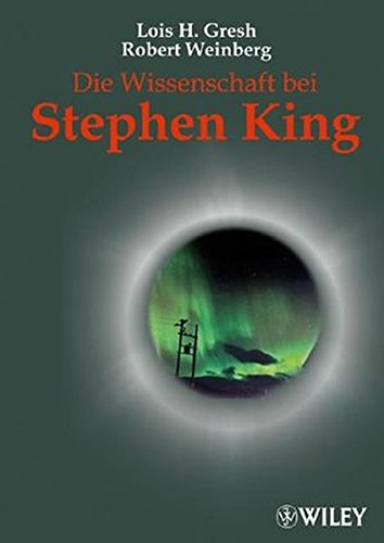 Die Wissenschaft Bei Stephen King (German Edition) (3527503773) by Gresh, Lois H.