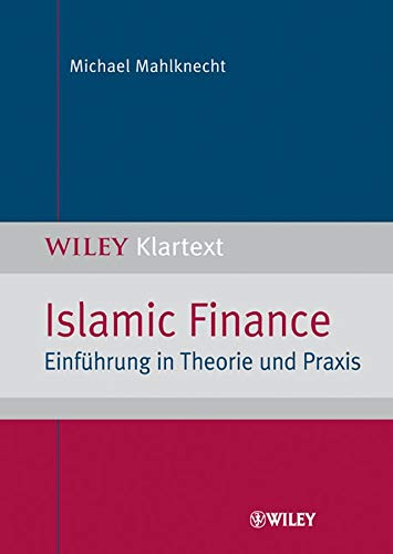 9783527503896: Islamic Finance: Einführung in Theorie und Praxis (German Edition)