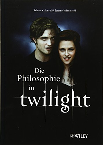 9783527505241: Die Philosophie in Twilight