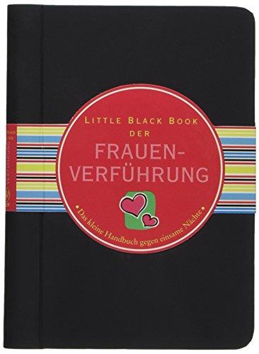 9783527505296: Little Black Book der Frauenverf�hrung: Das kleine Handbuch gegen einsame N�chte (Little Black Books (Deutsche Ausgabe))