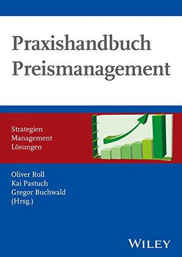 Praxishandbuch Preismanagement: Oliver Roll