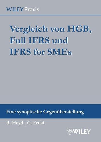 9783527506507: Vergleich von HGB, Full IFRS und IFRS for SMEs: Eine synoptische Gegenüberstellung