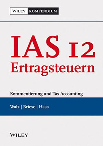 IAS 12 - Ertragsteuern: Matthias Walz