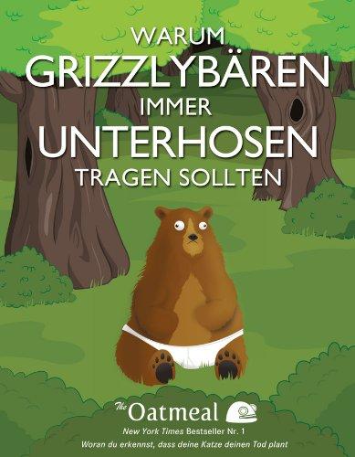 9783527507962: Warum Grizzlybaren Immer Unterhosen Tragen Sollten