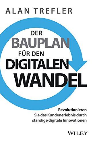 Der Bauplan fur den Digitalen Wandel -: Alan Trefler, Birgit