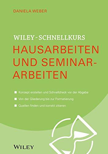 9783527530083: Wiley-Schnellkurs Hausarbeiten und Seminararbeiten