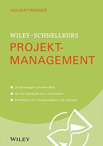 9783527530243: Wiley-Schnellkurs Projektmanagement