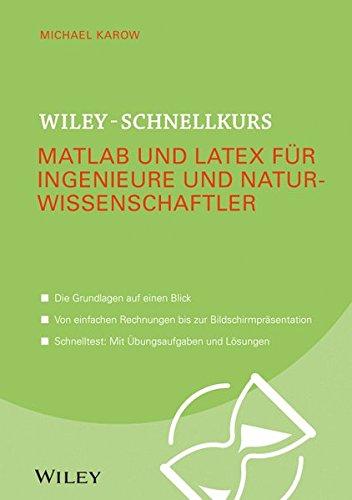 9783527530397: Wiley-Schnellkurs Matlab und LaTeX für I