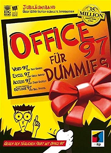 Office 97 für Dummies (German Edition) (3527700048) by Gookin, Dan; Harvey, Greg; Kaufeld, John; Dyszel, Bill