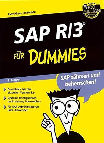 SAP R/3 Administration für Dummies. Gegen den: Joey Hirao (Autor),