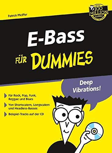 E-Bass für Dummies: Für Rock, Pop, Funk,: Pfeiffer, Patrick