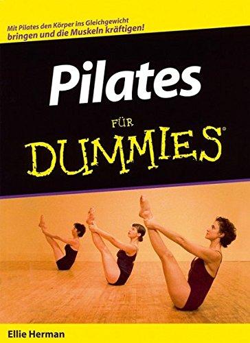 Pilates für Dummies (German Edition) (3527701621) by Herman, Ellie