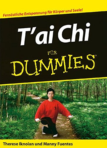 9783527701636: T'ai Chi für Dummies (German Edition)