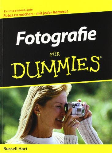 Fotografie für Dummies (German Edition) (3527701648) by Russell Hart