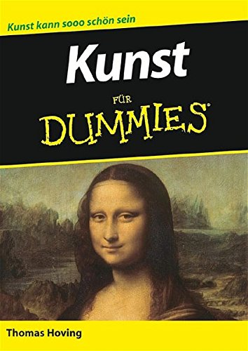 Kunst für Dummies: Sonderausgabe (German Edition) (3527702423) by Thomas Hoving