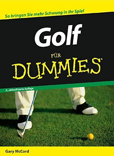 9783527702855: Golf f�r Dummies: So bringen Sie mehr Schwung in Ihr Spiel (Fur Dummies)