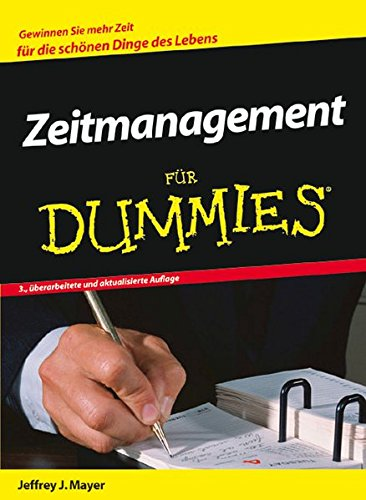 Zeitmanagement für Dummies (German Edition) (3527703632) by Jeffrey J. Mayer