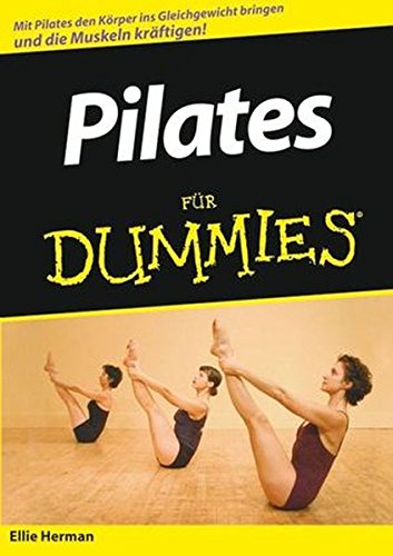 9783527703685: Pilates für Dummies (Fur Dummies)
