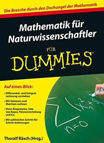 9783527704194: Mathematik für Naturwissenschaftler für Dummies: Die Bresche durch den Dschungel der Mathematik (Fur Dummies)