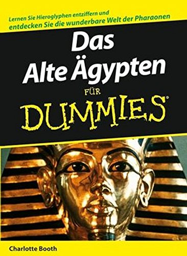 Das Alte Agypten Fur Dummies (English, German and German Edition) (3527704213) by Charlotte Booth