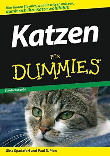 9783527704842: Katzen für Dummies. Sonderausgabe: Hier finden sie alles was sie wissen müssen, damit sich Ihre Katze wohlfühlt! (Fur Dummies)
