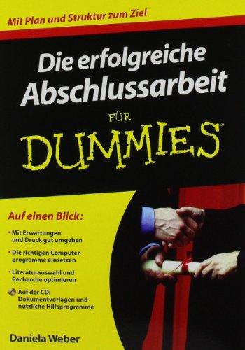 9783527705627: Die erfolgreiche Abschlussarbeit für Dummies (Fur Dummies)