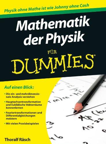 Mathematik der Physik für Dummies (German Edition) - Räsch, Thoralf