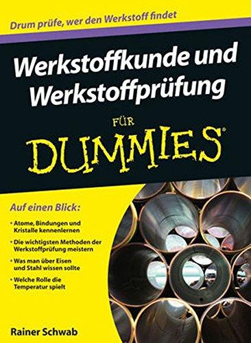 9783527706365: Werkstoffkunde und Werkstoffprufung Fur Dummies