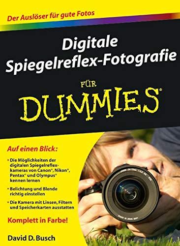 9783527706655: Digitale Spiegelreflex-Fotografie für Dummies (Fur Dummies)