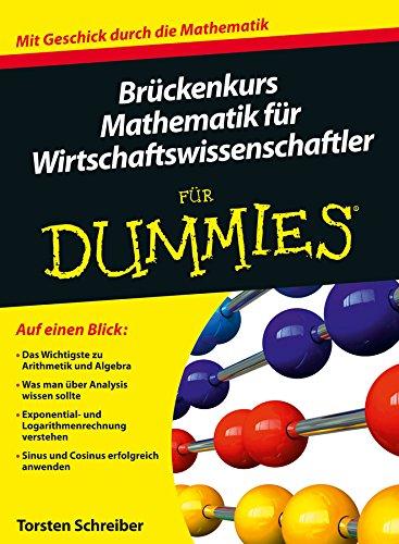 9783527707447: Bruckenkurs Mathematik Fur Wirtschaftswissenschaftler Fur Dummies (German Edition)