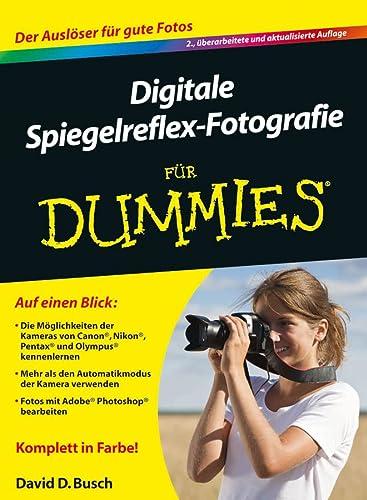 9783527708352: Digitale Spiegelreflex-Fotografie Fur Dummies